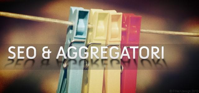 Trucchi SEO: come ridurre i danni prodotti dagli aggregatori.