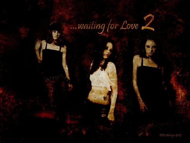 Waiting For Love 2