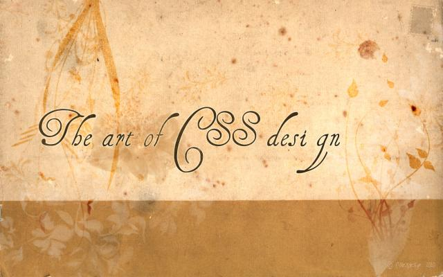 The art of CSS design